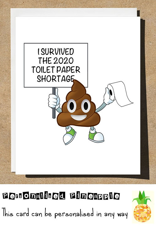 I SURVIVED THE 2020 TOILET ROLL SHORTAGE LOCKDOWN CARD