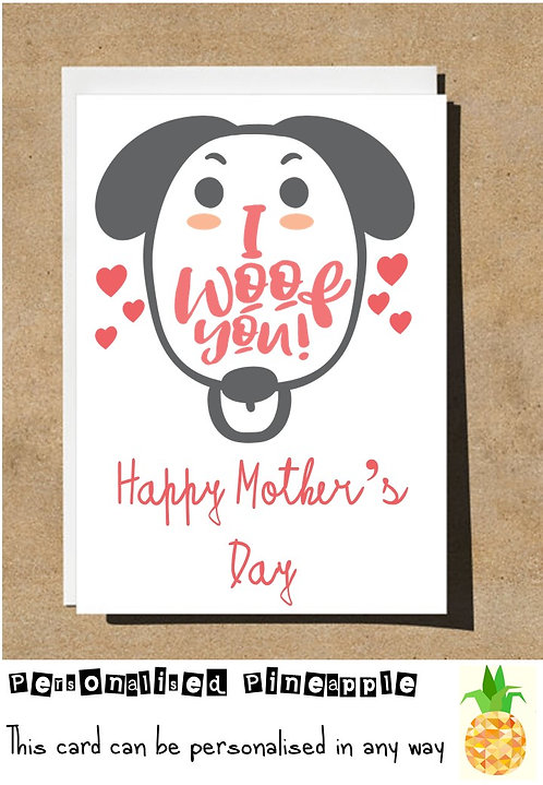 MOTHERS DAY CARD - I WOOF YOU - DOG - FURBABY