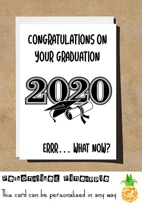 GRADUATION CARD - ERRR ... WHAT NOW B LACK