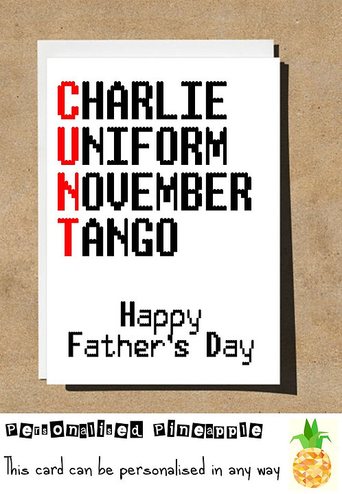 FATHERS DAY CUNT CARD - FUNNY PROFANITY RUDE BANTER