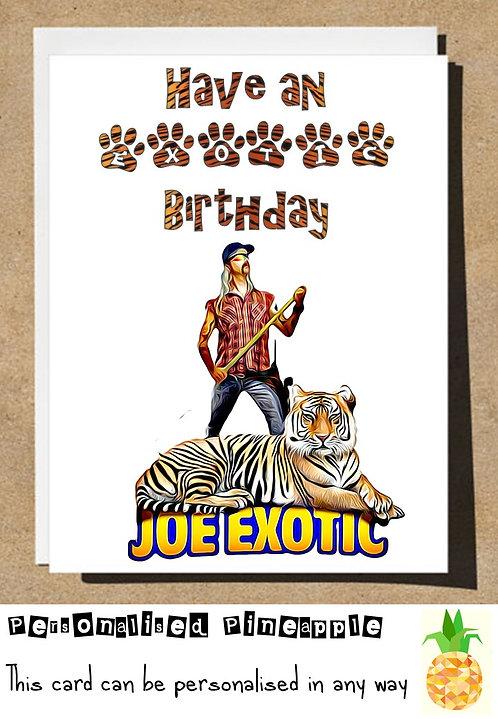 JOE EXOTIC TIGER KING BIRTHDAY CARD