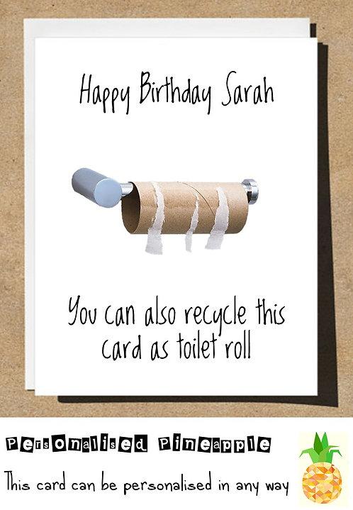 RECYCLE AS TOILET ROLL LOCKDOWN BIRTHDAY CARD