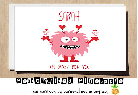 CRAZY FOR YOU - MONSTER - VALENTINES DAY CARD - PERSONALISED