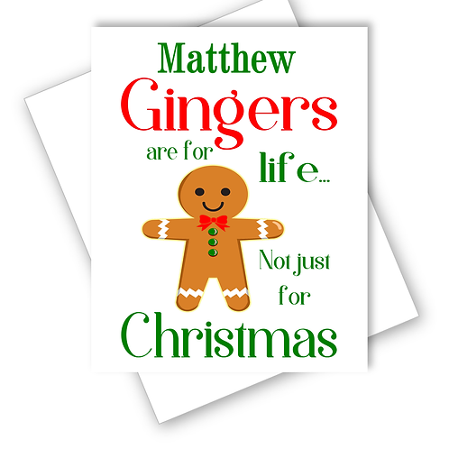 Christmas Card Gingers are for Life Brother Husband Wife Friend Personalised