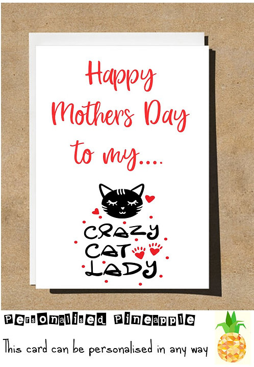 MOTHERS DAY CARD - CRAZY CAT LADY