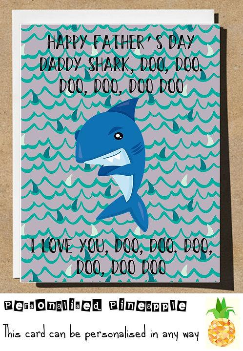 HAPPY FATHERS DAY DADDY SHARK CARD - BABY SHARK - DOO DOO DOO