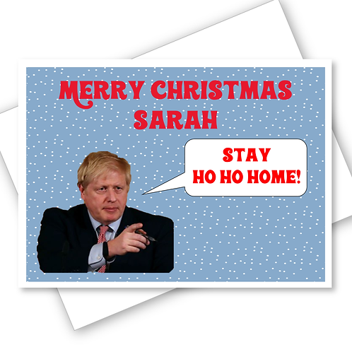 Stay Ho Ho Home Lockdown Christmas Cards Boris Johnson Funny Humour Personalised