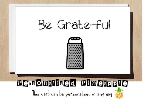 BE GRATEFUL THANK YOU CARD