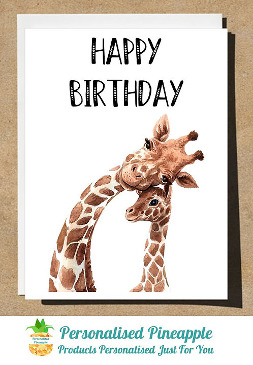 BIRTHDAY CARD GIRAFFE AND BABY HAPPY BIRTHDAY - CAN BE PERSONALISED