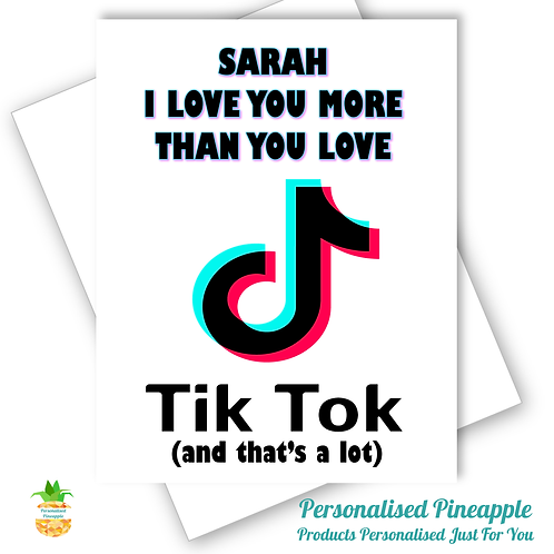 TIK TOK Love You More Card Daughter Friend Dance Can Be Personalised Name Age
