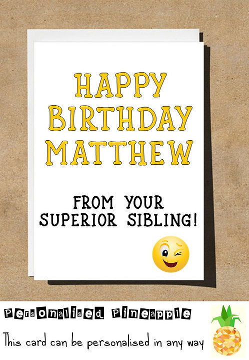 FROM YOUR SUPERIOR SIBLING EMOJI BIRTHDAY CARD