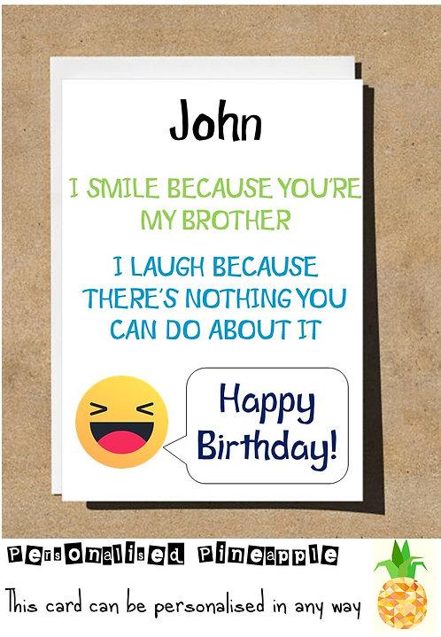 I SMILE I LAUGH BROTHER EMOJI BIRTHDAY CARD