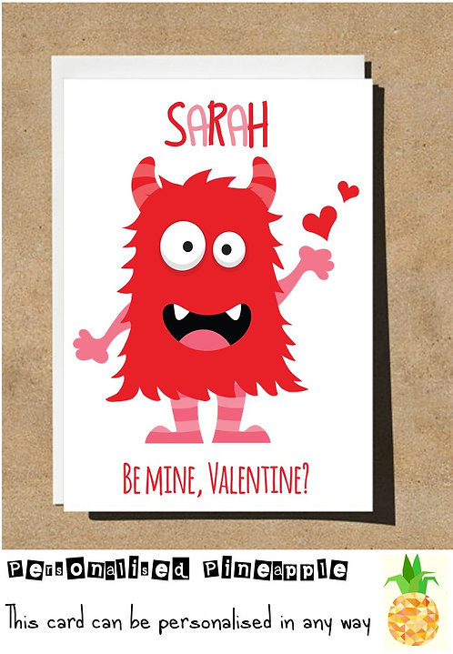 MONSTER - BE MINE, VALENTINES DAY CARD - PERSONALISED