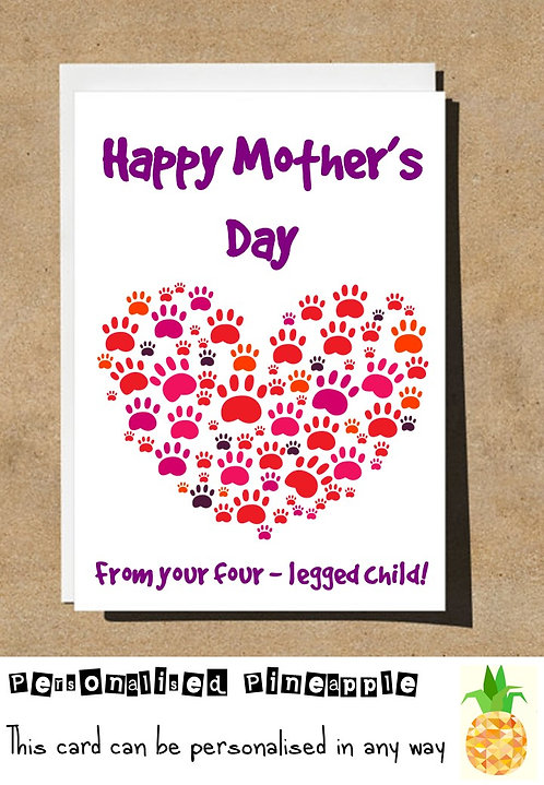 MOTHERS DAY CARD - PAW PRINTS HEART - FROM FOUR LEGGED CHILD - DOG