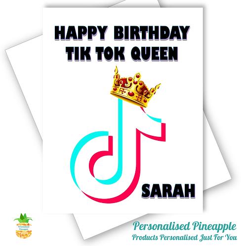 TIK TOK Queen Birthday Card Daughter Friend Sister Personalised Name