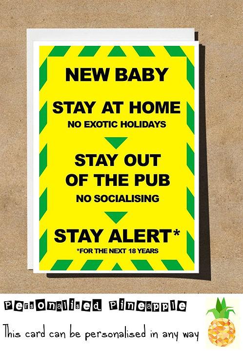 NEW BABY STAY ALERT CARD BORIS FUNNY LOCKDOWN