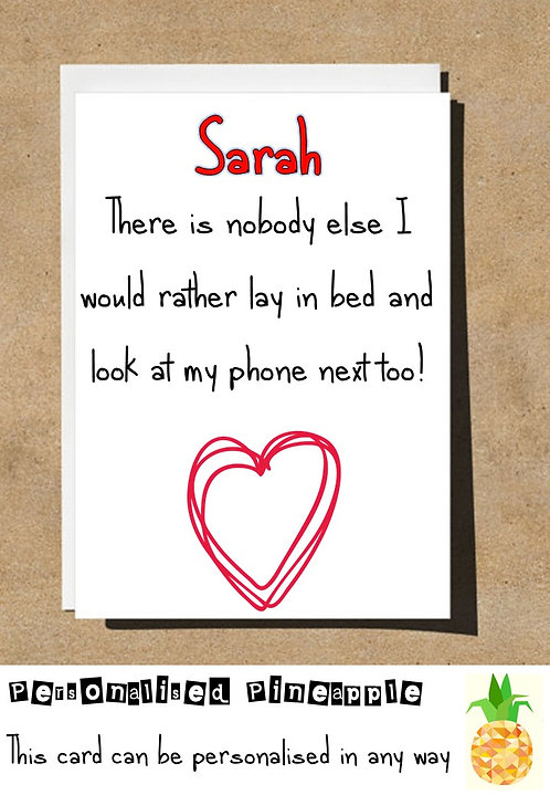 PHONE LOVE ANNIVERSARY VALENTINES DAY CARD FUNNY RUDE BANTER HUMOUR PERSONALISED