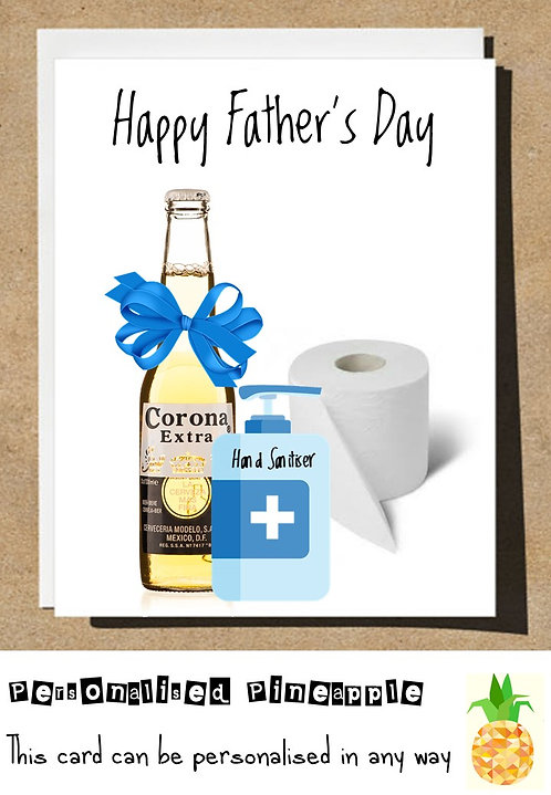 FATHERS DAY CARD - CORONA BEER TOILET ROLL HAND SANITISER - LOCKDOWN