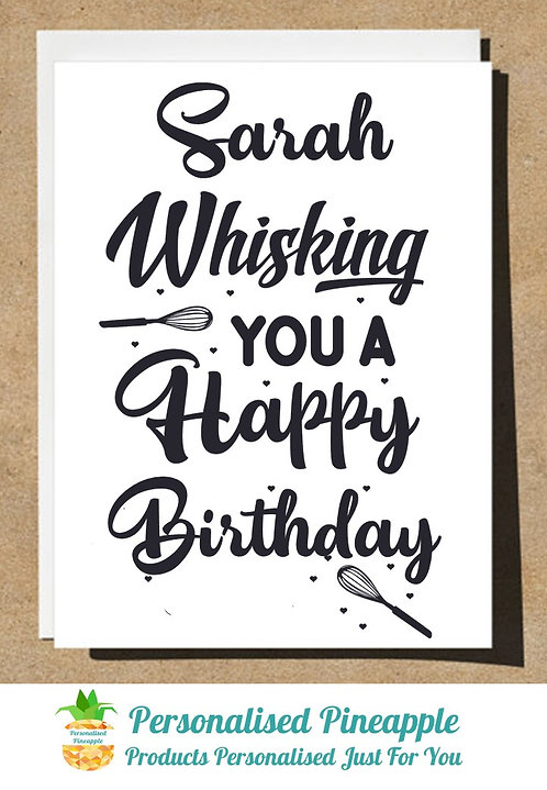 PERSONALISED BIRTHDAY CARD WHISKING YOU A HAPPY BIRTHDAY
