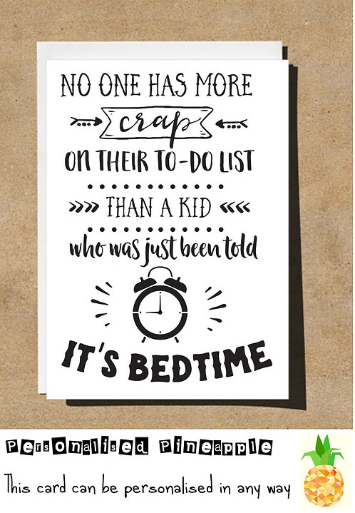 FUNNY MOTHERS FATHERS DAY / BIRTHDAY CARD - CRAP ON TO DO LIST KID AT BEDTIME