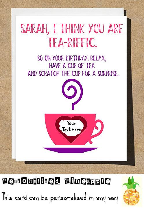 TEA-RIFFIC SCRATCH REVEAL SURPRISE BIRTHDAY CARD