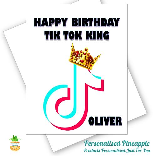 TIK TOK King Birthday Card Son Friend Boyfriend Grandson Can Personalised Name