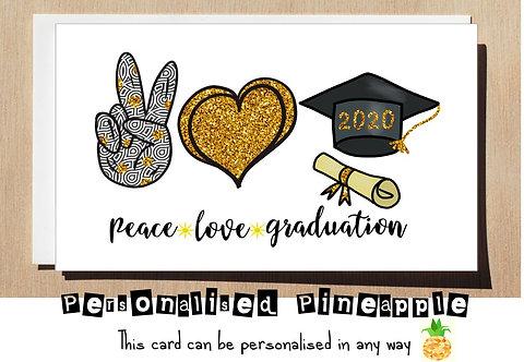 GRADUATION CARD - CONGRATULATIONS - PEACE LOVE GRADUATION