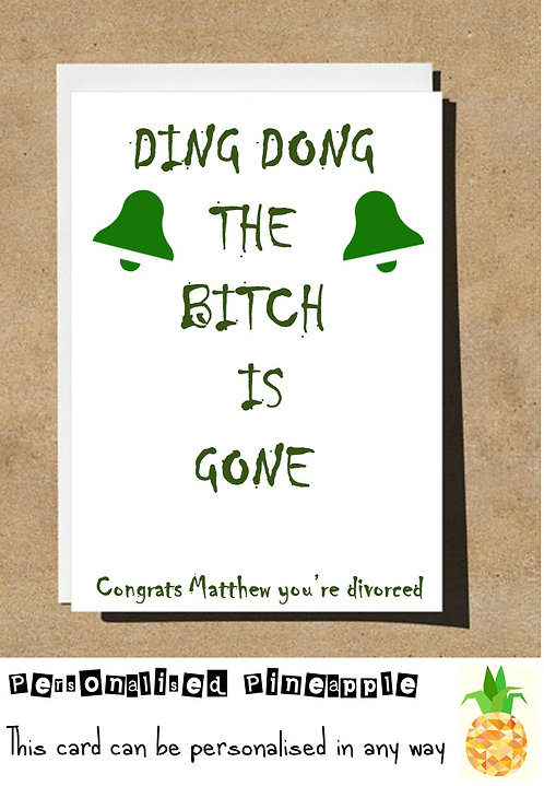 DING DONG THE BITCH IS GONE DIVORCE CARD