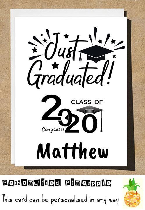 GRADUATION CARD - JUST GRADUATED CLASS OF 2020