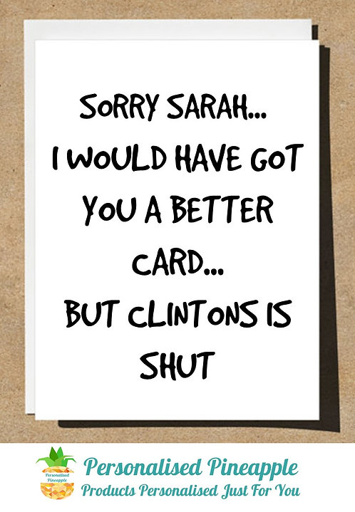 BIRTHDAY CARD LOCKDOWN I WOULD HAVE GOT YOU A BETTER CARD BUT CLINTONS IS SHUT