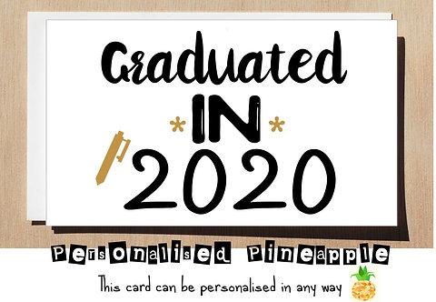 GRADUATION CARD - GRADUATED IN 2020 - PERSONALISED