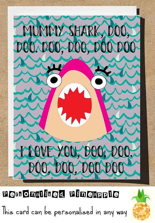 HAPPY MOTHERS DAY CARD - MUMMY SHARK I LOVE YOU DOO DOO - BABY SHARK