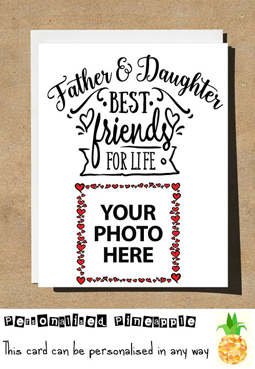 FATHER & DAUGHTER BEST FRIENDS FOR LIFE - PERSONAL