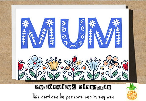 MOTHERS DAY / BIRTHDAY CARD - MUM FLORAL FOLK ART