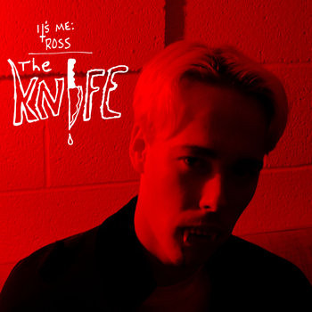 """The Knife"" - Its Me: Ross"