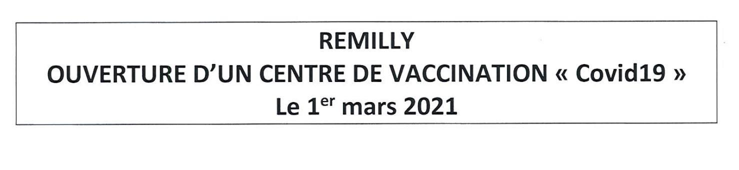 """Ouverture d'un centre de vaccination """"Covid19"""" à Rémilly le 1er mars 2021"""