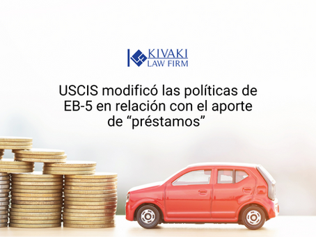 """USCIS modificó las políticas de EB-5 en relación con el aporte de """"préstamos""""."""