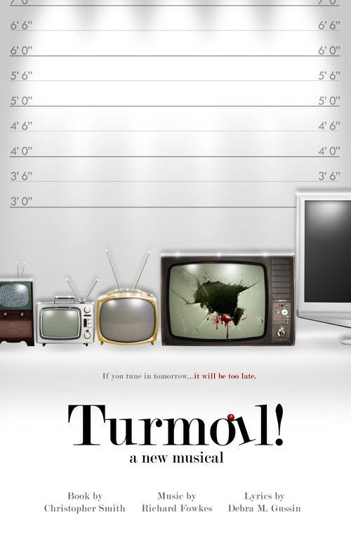 """Turmoil! A New Musical"""