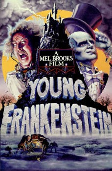 YOUNG FRANKENSTEIN, one of several posters done for Mel Brooks.