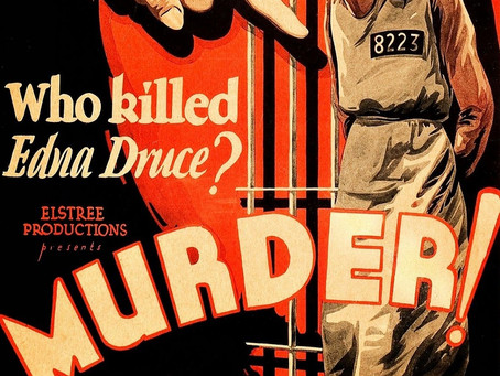 The Alfred Hitchcock Project #12: Murder! (1930) and Mary (1931)
