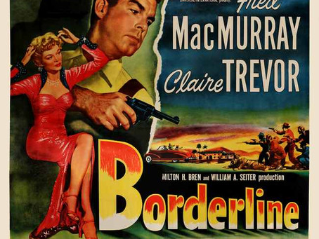 Noirvember 2018, Episode 15: Borderline (1950)