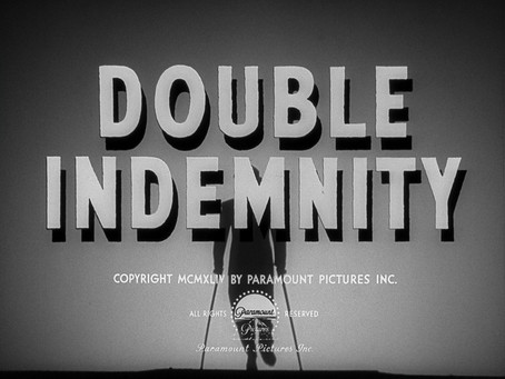 Noirvember 2019: Double Indemnity (1944) Billy Wilder
