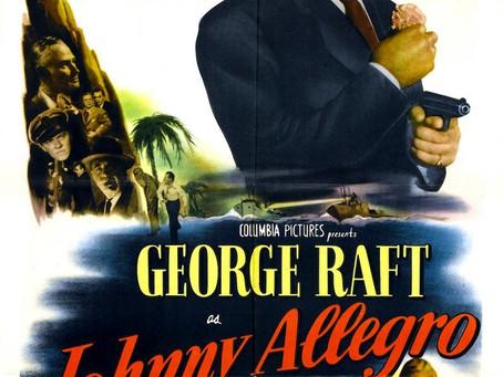 Johnny Allegro (1949) Ted Tetzlaff