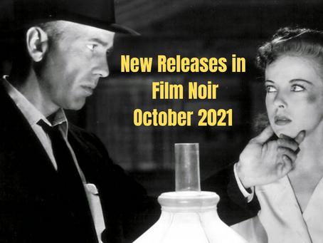 Film Noir New Releases for October 2021