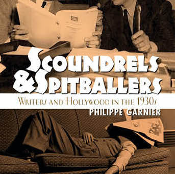 2020 Summer Reading Challenge: Scoundrels & Spitballers: Writers and Hollywood in the 1930s (2020)