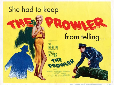 Noirvember 2018, Episode 14: The Prowler (1951)