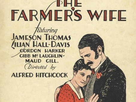 The Alfred Hitchcock Project #7: The Farmer's Wife (1928)