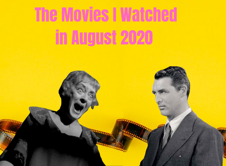 What I Watched in August 2020