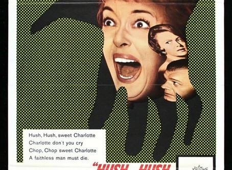 Growing Up with Movies: Hush... Hush, Sweet Charlotte (1964)