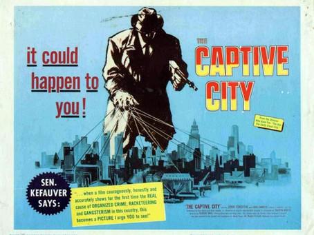 Noirvember 2018, Episode 12: The Captive City (1952)